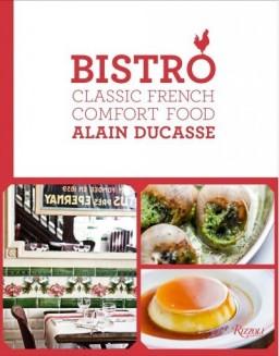 Bistro (Rizzoli) by Alain Ducasse