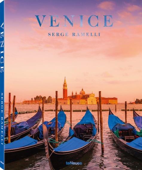 Venice (teNeues) by Serge Ramelli
