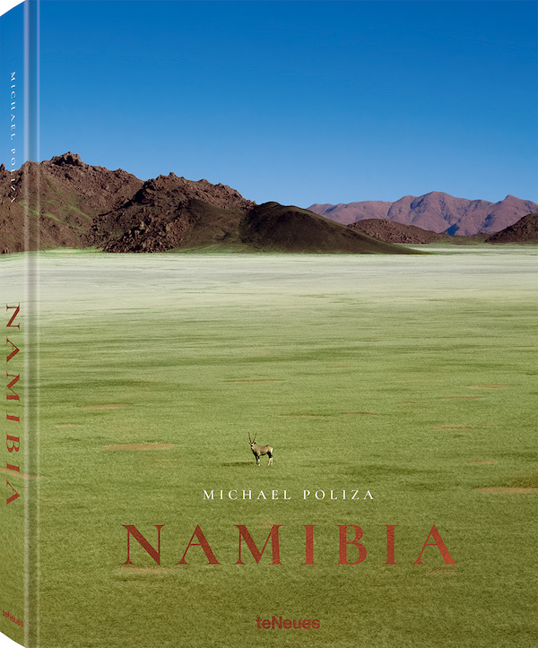 © Namibia by Michael Poliza, published by teNeues, $ 95