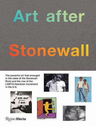 Art after Stonewall (Rizzoli Electa)