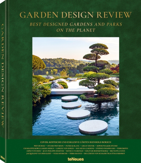 © Garden Design Review - Best Designed Gardens and Parks on the Planet, published by teNeues, $ 95, www.teneues.com