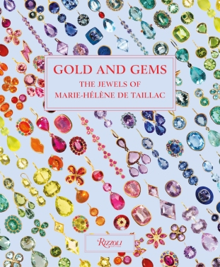 Gold And Gems The Jewels of Marie Helene DeTaillac (Rizzoli)