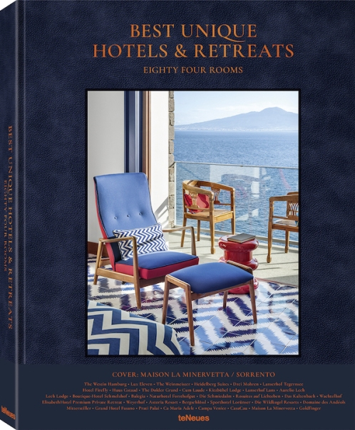 © Best Unique Hotels & Retreats - Eighty Four Rooms, published by teNeues, $95, www.teneues.com