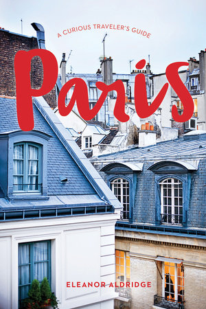 Paris - A Curious Traveler's Guide (Countryman Press)