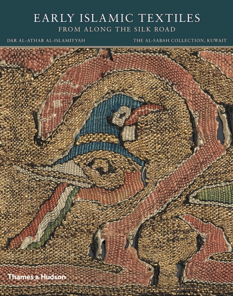 Early Islamic Textiles From Along The Silk Road (Thames & Hudson)